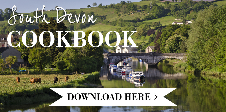 Download your copy of the South Devon Cookbook